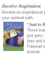 Free Booklet - 'Just to Be Loved: In Celebration of Sharing Life With Pets'